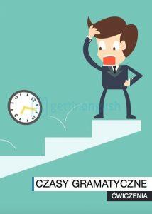 zbiór ćwiczeń wszystkie czasy gramatyczne